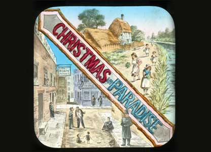 Christmas in Paradise, one of the restored lantern slide collection: University of Bristol Theatre Collection